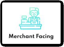 Merchant Facing